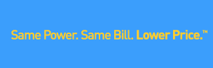 Same Power. Same Bill. Lower Price.